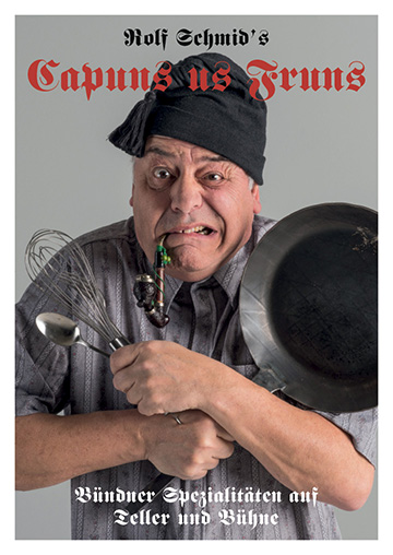 Capuns us Fruns - Rolf Schmid - Humorfactory